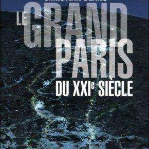 Le Grand Paris du XXIe siècle(suite)