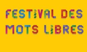 Le Festival des Mots libres c'est ceweek-end