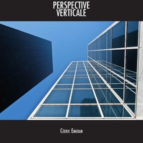 Commandez le premier livre de Cédric Emeran «Perspective verticale»