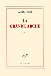 La Grande Arche, de Laurence Cossé