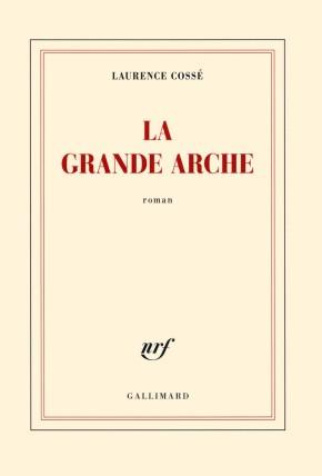 A lire – La Grande Arche de LaurenceCossé